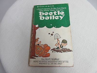 Vtg I Don't Want to Be Here Beetle Bailey Mort Walker Tempo 1971 Paperback