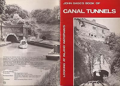 John Gagg's Book Of Canal Tunnels - Looking At Inland Waterways Series.