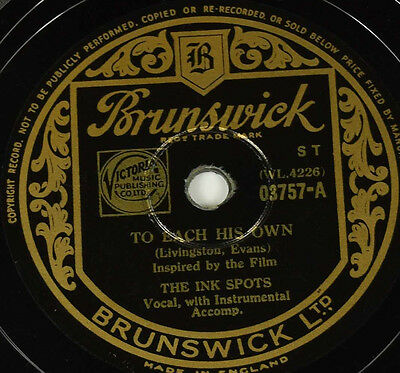 Schellackplatte - The Ink Spots - To Lach His Own / Everyone Is Saying Hello...