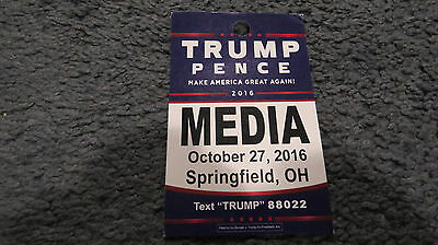 DONALD TRUMP / PENCE RALLY - MEDIA Credentials  OCT 27, 2016  SPRINGFIELD , OH