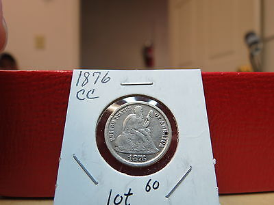 1876 CC Seated Liberty Dime Pin Hole see pictures Lot 60