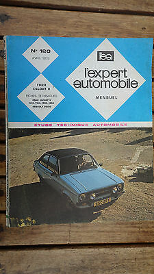 L'expert Automobile N°120 Avril 1976 Ford Escort Ii 940-1100-1300-1600