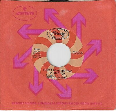 Originalnorthernsoul45-George Jackson-I Don'T Have The Time To Love You-Mercury