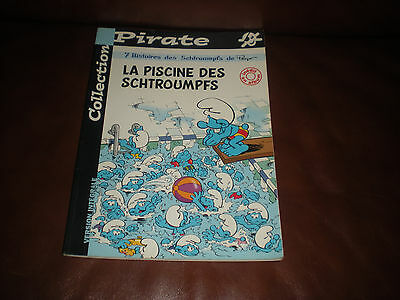 La Piscine Des Schtroumpfs - Edition Originale Pirate Brochee 2001 Inedit