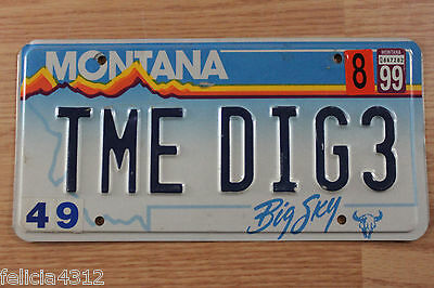 MONTANA  PERSONALIZED LICENSE PLATE TAG #  TME DIG3   1990s-2000s BIG SKY
