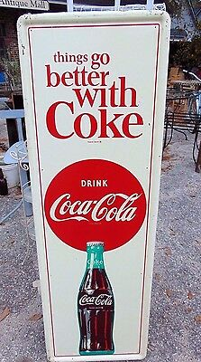 """Vintage Original Coca Cola """"Things Go Better With Coke""""  Vertical Sign Soda"""