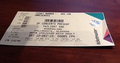 The Twilight Sad Unused Ticket - Barrowlands 12 Dec 15
