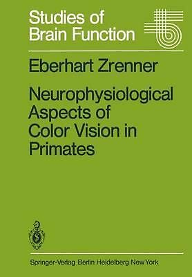 Neurophysiological Aspects of Color Vision in Primates: Comparative Studies on S