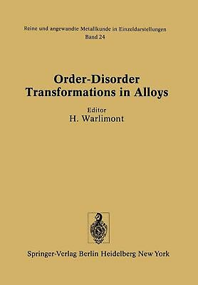 Order-disorder Transformations in Alloys: Proceedings of the International Sympo