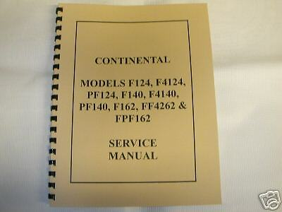 Continental F124 F140 F162 Others Service Manual NEW FREE SHIPPING