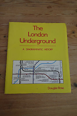 """The London Underground A diagrammatic History"""