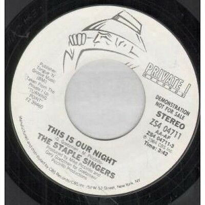"STAPLE SINGERS This Is Our Night 7"" VINYL US Private I 1984 Demo Mono"