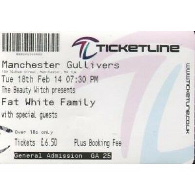 FAT WHITE FAMILY Manchester Gullivers 18Th Feb 14 TICKET UK Ticketline 2014