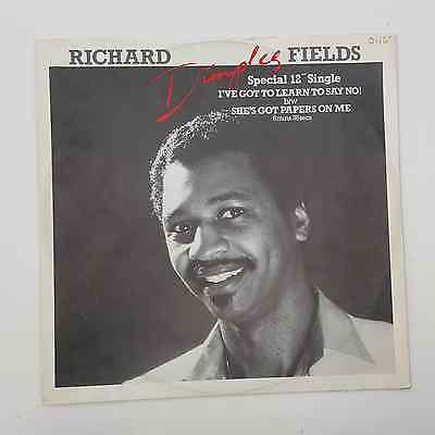"""Richard 'dimples' Field - I've Got To Learn To Say No! - 12"""" Vinyl Single"""