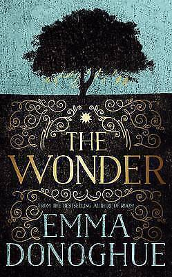 The Wonder - Book by Emma Donoghue (Hardcover, 2016)
