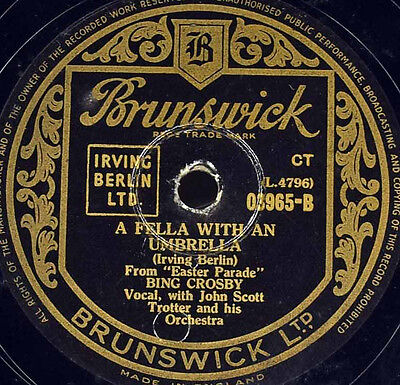 Schellackplatte - Bing Crosby - A Fella With An Umbrella / I'D Love To Life In..