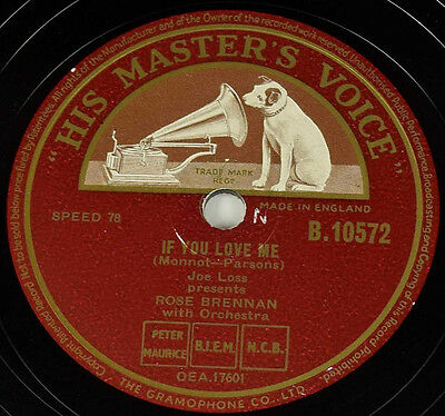 Schellackplatte - Rose Brennan - If You Love Me / The Whistling Gypsy