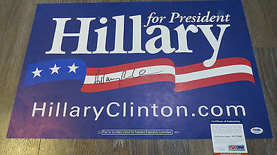 Hillary Clinton For President Hand Signed Campaign Sign - Rare!  Psa / Dna !