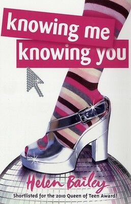 Knowing Me, Knowing You (Paperback), Bailey, Helen, 9781444900859