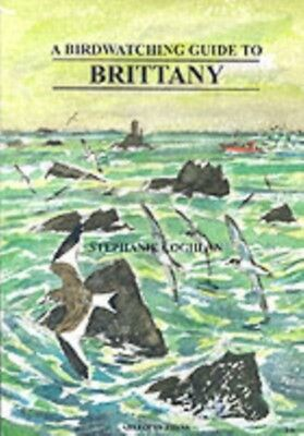 Birdwatching Guide to Brittany (Paperback), Stephanie Coghlan, 9781900159869