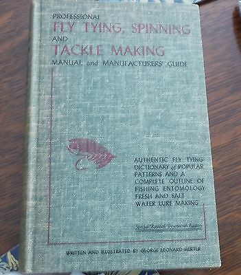Vintage Professional Fly Tying, Spinning And Tackle Making Manual- Herter-1961