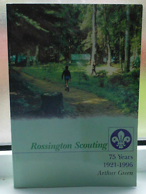 Rossington Scouting 75 Years 1921-1996 By Arthur Green (Scarce)