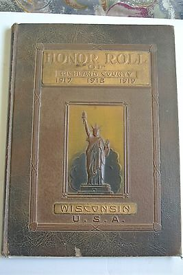 1917,1918,1919 In The World War WWI Richland County Wisconsin Honor Roll book