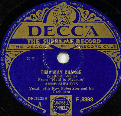 Schellack Anne Shelton - Time May Change / Re Mine Grammophon gramophone