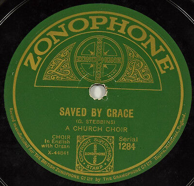 Schellack A Church Choir - Saved By Grace / The Glory Song gramophone shellac