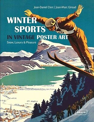 The Winter Sports in Vintage Poster Art by Jean-Daniel Clerc Hardcover Book (Eng