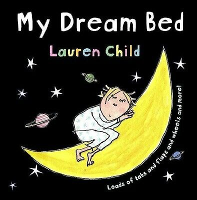 My Dream Bed (Hardcover), Child, Lauren, 9780340779132