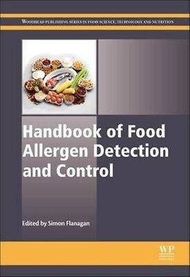 Handbook of Food Allergen Detection and Control by S Flanagan