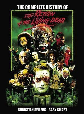 The Complete History of The Return of the Living Dead - 9780859655422 PORTOFREI