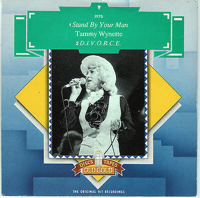 """TAMMY WYNETTE - Stand by your Man / D.I.V.O.R.C.E -  7"""" Single OLD GOLD"""