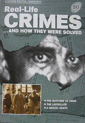 Real-Life Crimes Issue 90 - Marcel Petiot, Patrick Mahon, Captain Ralph Binney
