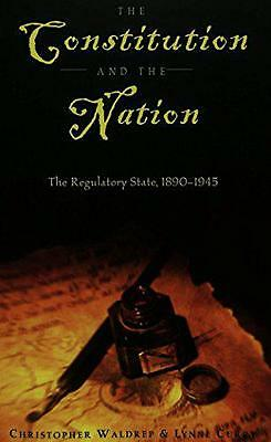 The Constitution and the Nation: The Regulatory State, 1890-1945 (Teaching Texts