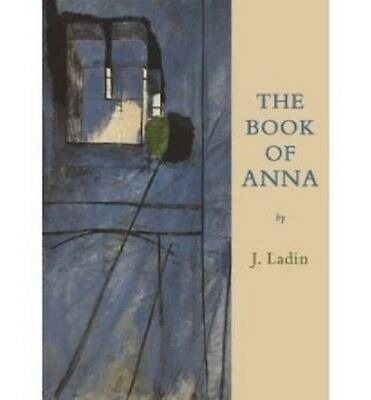 The Book of Anna: Poems by Jay Ladin Paperback Book (English)