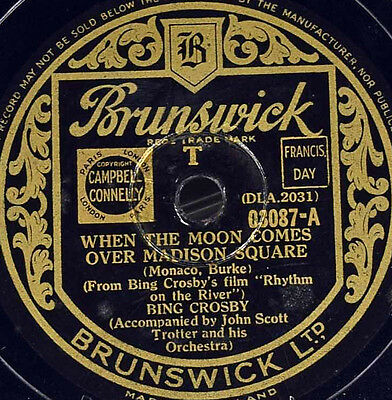 Schellackplatte - Bing Crosby - When The Moon Comes Over Madison Square / Only..
