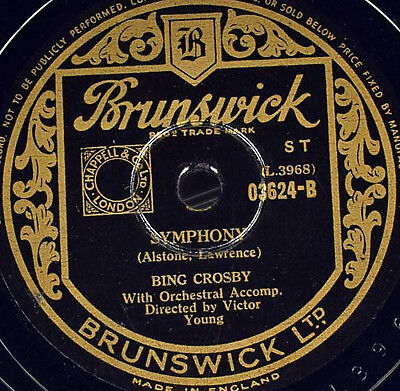 Schellackplatte - Bing Crosby - Symphony / I Can't Begin  To Tell You