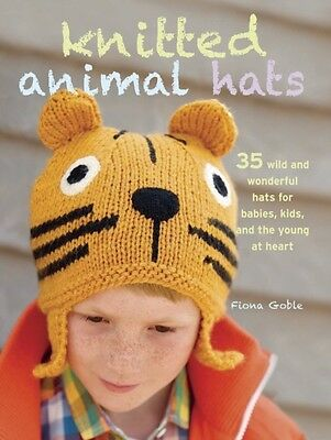 Knitted Animal Hats (Paperback), Goble, Fiona, 9781908862549