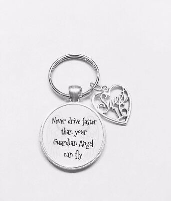 Never Drive Faster Than Your Guardian Angel Can Fly Sweet Sixteen 16 Keychain