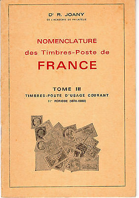 Joany R : Nomenclature des timbres-poste de France Tome III - Type Sage