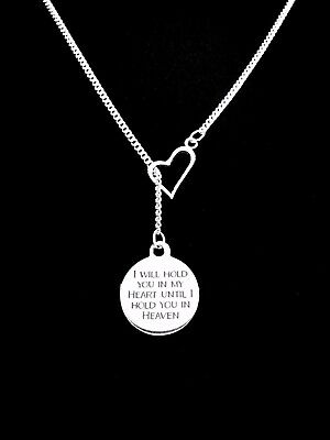 Memorial Necklace I Will Hold You In My Heart Until I Hold You In Heaven Lariat