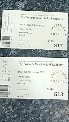2 london theatre tickets  The comedy about a bank robbery