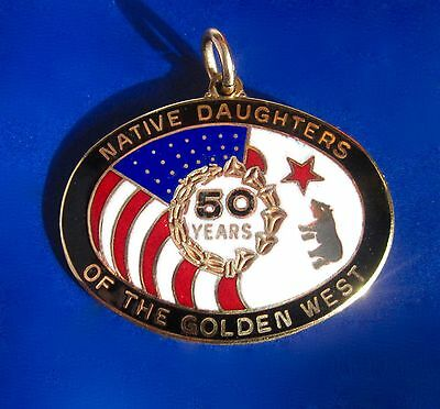 Native Daughters of the Golden West 50 Year Pendant / Badge
