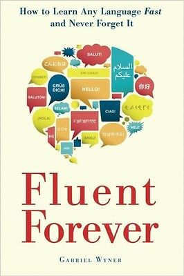 Fluent Forever: How to Learn Any Language Fast and Never Forget it (Paperback),.