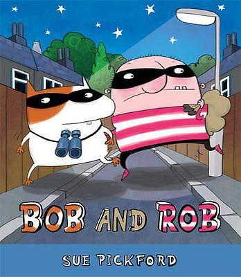 Bob and Rob by Pickford, Sue   Paperback Book   9781847804099   NEW