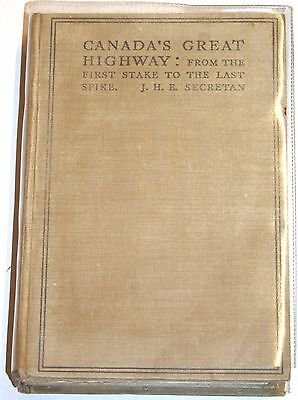 Rare Book 1924 - Canada's Great Highway - History Of Canadian Pacific Railway