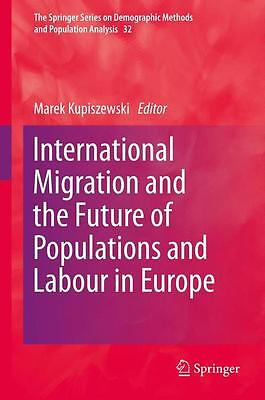 International Migration and the Future of Populations and Labour in Europe  ...