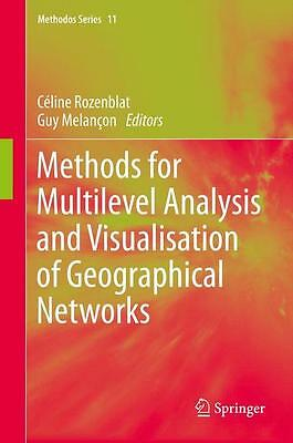 Methods for Multilevel Analysis and Visualisation of Geographical Networks  ...
